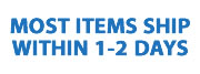 Most Items Ship in1-2 Days